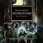 The Outcast Dead: The Horus Heresy, Book 17   Graham McNeill