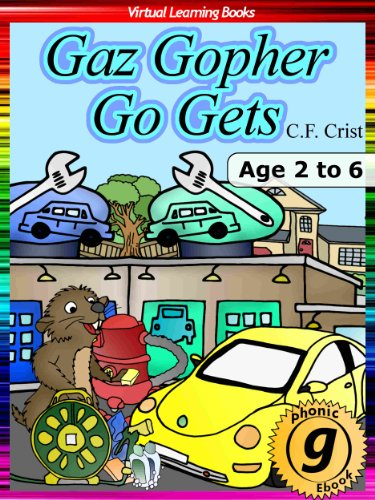 Download Gaz Gopher Go Gets: Age 2 to 6: Bedtime Story