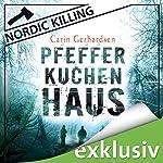 Pfefferkuchenhaus (Nordic Killing)   Carin Gerhardsen