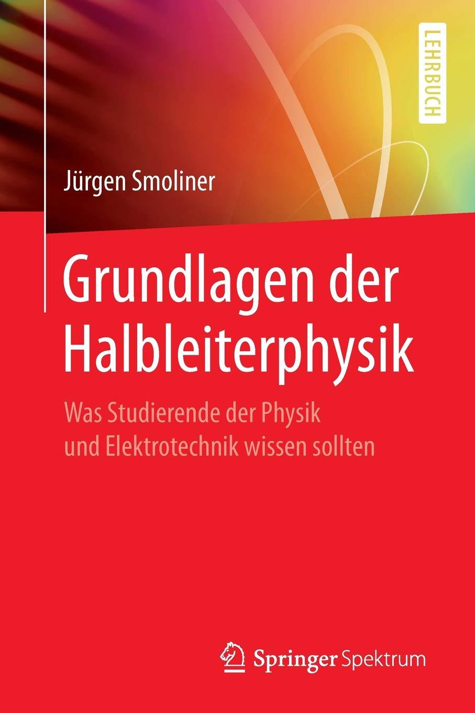 grundlagen-der-halbleiterphysik-was-studierende-der-physik-und-elektrotechnik-wissen-sollten