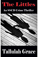 The Littles (SSCD Crime Thriller Book 2) Kindle Edition