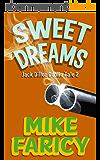 Sweet Dreams (Jack Dillon Dublin Tales Book 2) (English Edition)