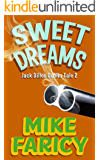 Sweet Dreams (Jack Dillon Dublin Tales Book 2)