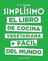 Simplísimo. El Libro De Cocina Vegetariana +