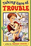 Taking Care of Trouble, Bonnie Graves, 0525468307