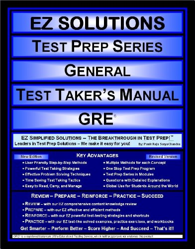 EZ Solutions - Test Prep Series - General - Test Taker's Manual - GRE (Edition: New. Version: Revised. 2015)