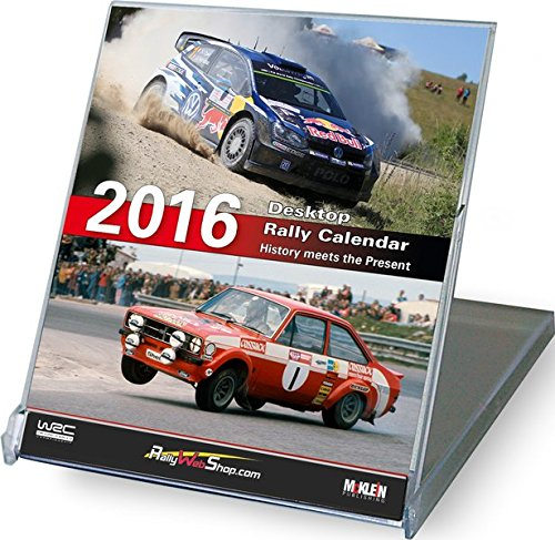 - 2016 Desktop Rally Calendar: History Meets the Present