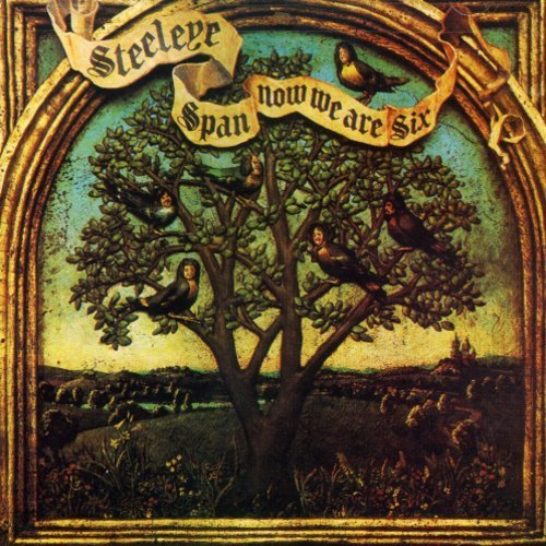 Now We Are Six (Best Of Steeleye Span)
