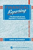 Financial Reporting, David J. Alexander, 0412357909