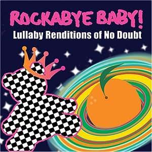 Rockabye Baby Rockabye Baby Lullaby Renditions Of No