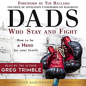 Dads Who Stay and Fight Hörbuch