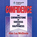 Confidence Audiobook by Alan Loy McGinnis Narrated by Alan McGinnis