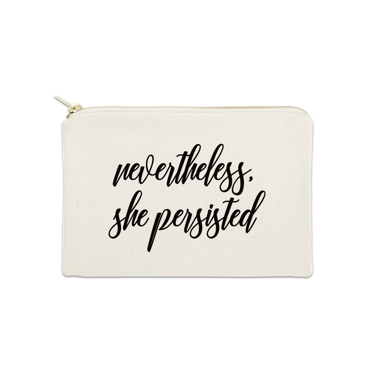 Nevertheless, She Persisted 12 oz Cosmetic Makeup Cotton Canvas Bag - (Natural Canvas)