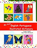 img - for My First English Portuguese Illustrated Dictionary (Multilingual Edition) book / textbook / text book