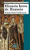 Historia breve de Bizancio (Historia (silex))