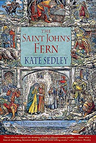 Read Online The Saint John's Fern: A Roger the Chapman Medieval Mystery (Roger the Chapman Medieval Mysteries) PDF