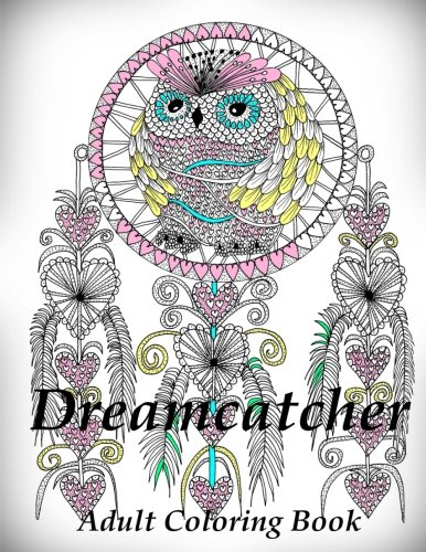 Dreamcatcher - Coloring Book (Adult Coloring Book for Relax)