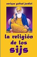 La Religión De Los Sijs (La India