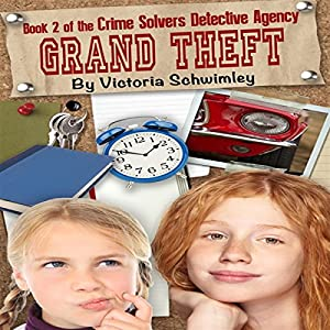 Grand Theft: Crime Solver's Detective Agency, Volume 2 Audiobook