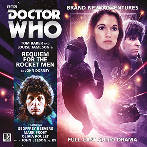 - Requiem for the Rocket Men (Doctor Who: The Fourth Doctor Adventures)