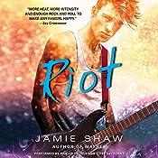 Riot | Jamie Shaw