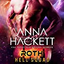 Roth: Hell Squad, Volume 5 Audiobook by Anna Hackett Narrated by Jeffrey Kafer, Samantha Cook