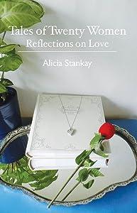 Tales of Twenty Women: Reflections on Love