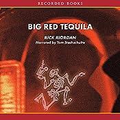 Big Red Tequila: A Tres Navarre Mystery, Book 1 | Rick Riordan