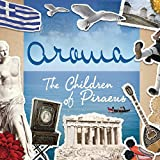 The Children Of Piraeus (Original Easy Cut Greek Version)