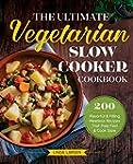 The Ultimate Vegetarian Slow Cooker C...