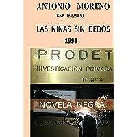 LAS NIÑAS SIN DEDOS: Serie Detective Privado Gregorio Parra: 8