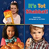 img - for It's Tot Shabbat! book / textbook / text book