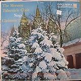 The Mormon Tabernacle Choir Sings Christmas Carols