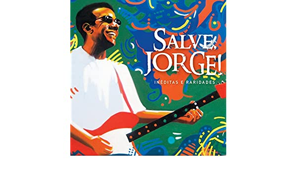o cd salve jorge internacional mp3