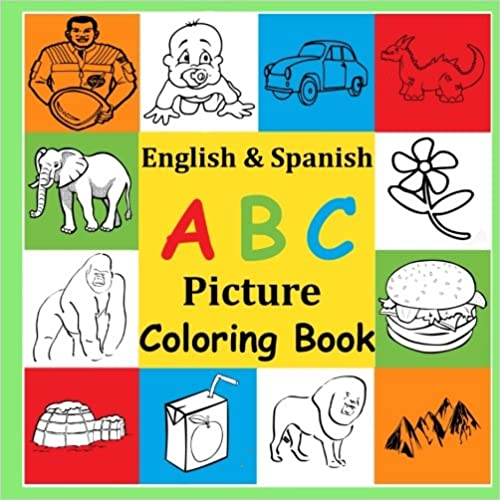 EPUB Gratis English & Spanish Abc Picture Coloring Book: Fun