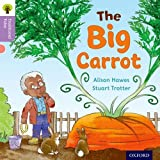 Oxford Reading Tree Traditional Tales: Level 1+: The Big Carrot (Traditional Tales. Stage 1+)
