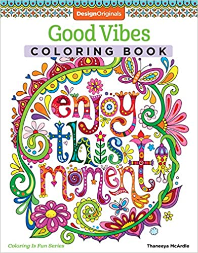 Free Download Good Vibes Coloring Book Coloring Is Fun Design Coloring Book