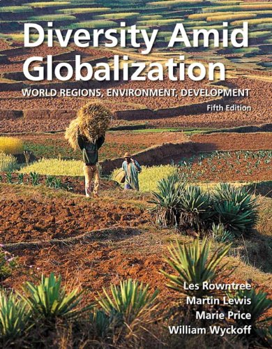 Diversity Amid Globalization: World Regions, Environment, Development Plus MasteringGeography with eText -- Access Card