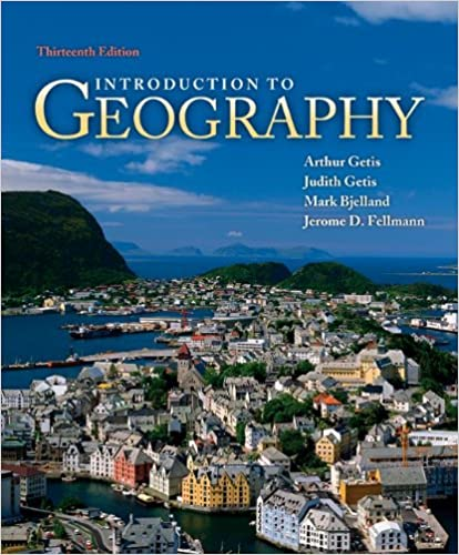 Introduction to geography arthur getis judith getis mark bjelland introduction to geography arthur getis judith getis mark bjelland jerome fellmann 9780073522876 amazon books fandeluxe Images