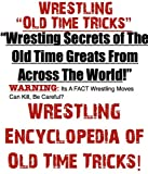 How To Wrestle | Wrestle | Wrestling Secrets of The Old Time Greats!