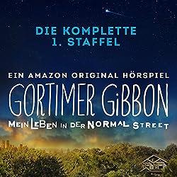 Gortimer Gibbon - Mein Leben in der Normal Street: Die komplette Staffel