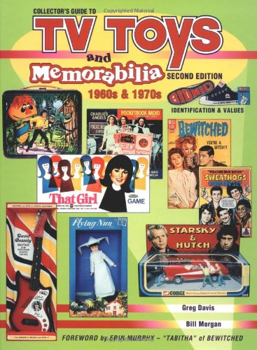 Collectors Guide to TV Toys and Memorabilia: 1960S & 1970s