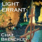 Light Errant | Chaz Brenchley