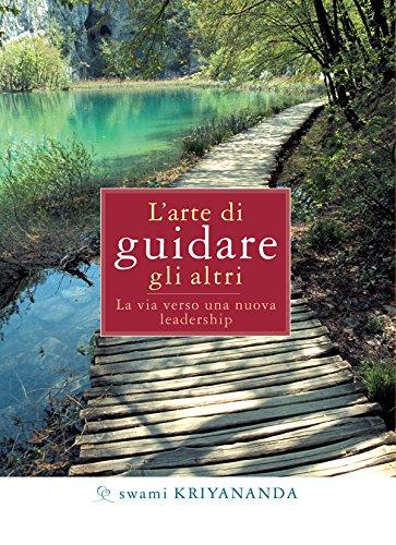 L'arte di guidare gli altri (Italian Edition)