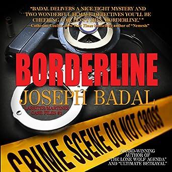 Amazon.com: Borderline (Audible Audio Edition): Joseph Badal ...
