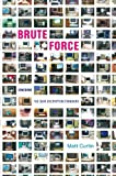 img - for Brute Force: Cracking the Data Encryption Standard [10/6/2010] Matt Curtin book / textbook / text book