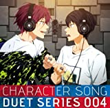 FREE! CHARACTER SONG DUET SERIES 004