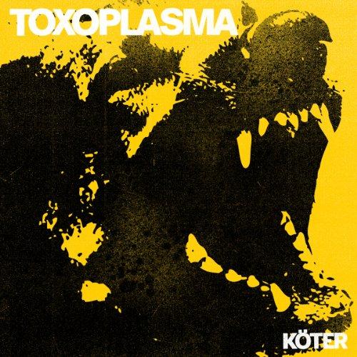 Toxoplasma: Köter (Audio CD)