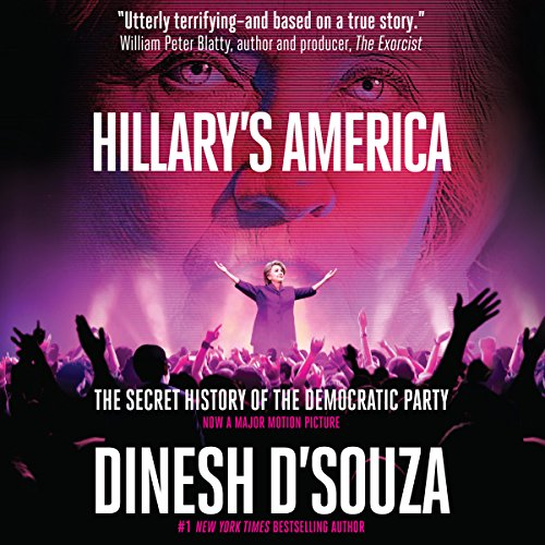 Hillary's America: The Secret History of the Democratic Party cover