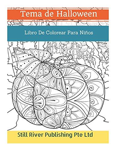 Tema de Halloween: Libro De Colorear Para Niños (Spanish Edition) ()